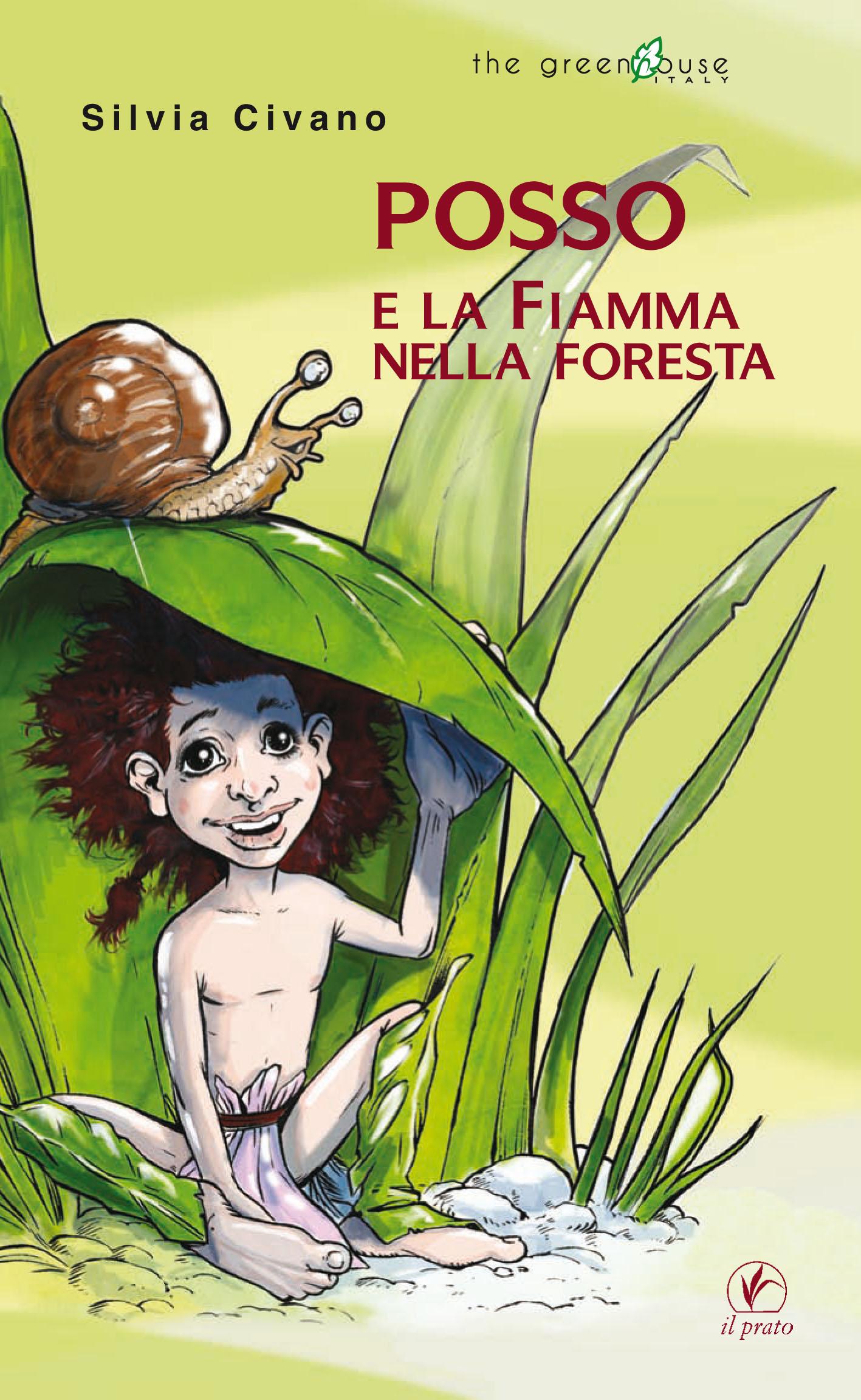 Posso e la Fiamma nella foresta Silvia Civano