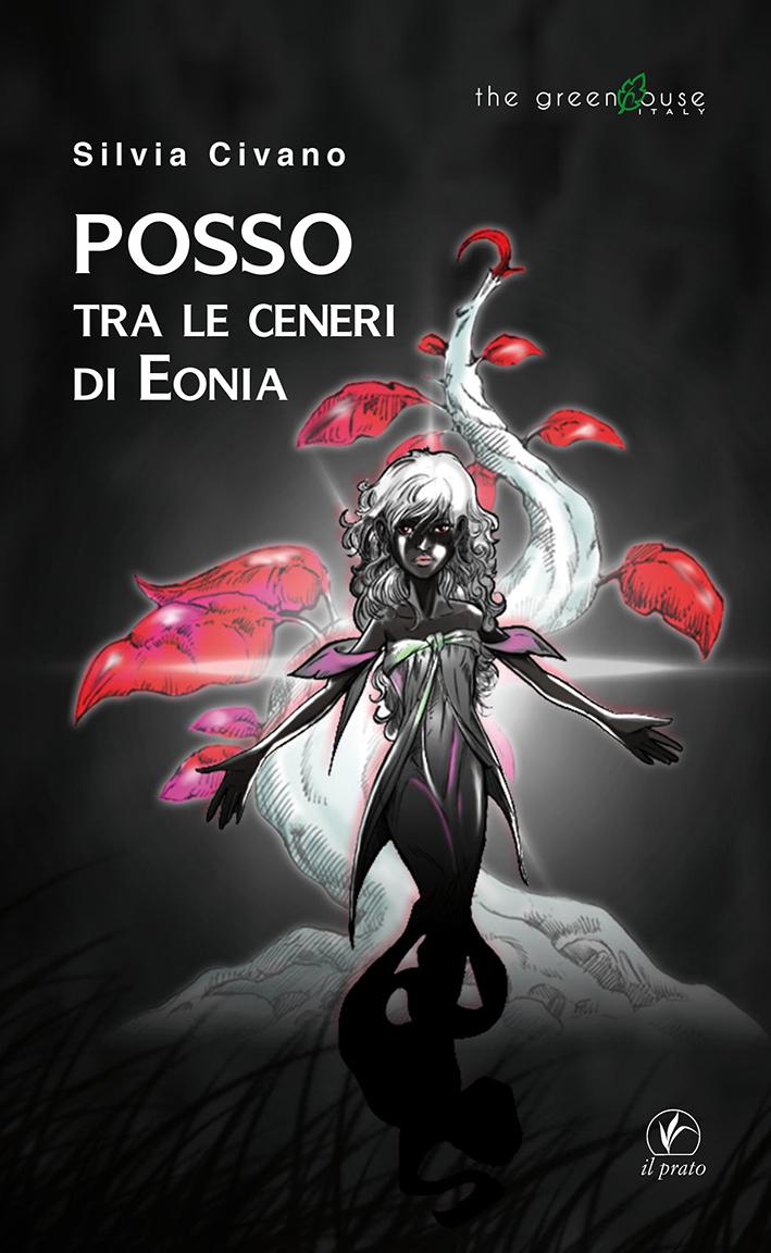 Posso tra le ceneri di Eonia. Silvia Civano